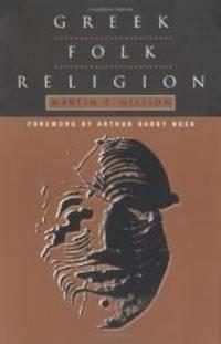 Greek Folk Religion by Martin P. Nilsson - Paperback - 1972-07-07 - from Books Express and Biblio.com
