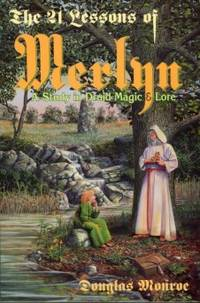 image of The 21 Lessons Of Merlyn: A Study In Druid Magic & Lore