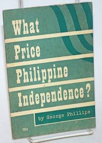 What price Philippine independence