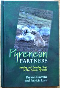 Pyrenean Partners. Herding and Guarding Dogs in the French Pyrenees