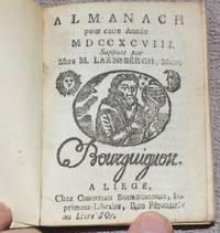 image of Almanach pour cette Année MDCCXCVIII Supputé par Mtre M. Laensbergh, Math. À Liège. [SUIVI DE] Almanach des Bergers pour cette Année MDCCXCVIII.
