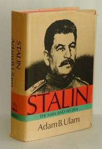 Stalin; the Man and His Era