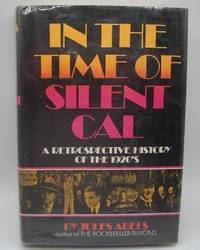 image of In the Time of Silent Cal: A Retrospective History of the 1920's