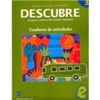 DESCUBRE, nivel 3 - Lengua y cultura del mundo hispánico - Student Activities Book