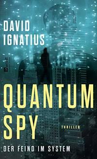 image of Quantum Spy: Der Feind im System