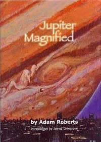 JUPITER MAGNIFIED (SIGNED)