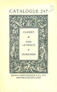 Catalogue 247/n.d.: Classics - Neo Latinists - Humanism.