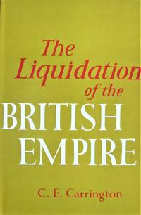 image of The Liquidation of the British Empire