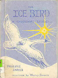 The Ice Bird A Christmas Legend