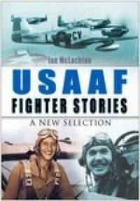 image of USAAF Fighter Stories : A New Selection
