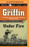 Under Fire (The Corps Series) by W.E.B. Griffin - 2014-03-04 - from Books Express and Biblio.com
