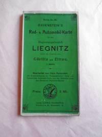 Karte Nr. 35. Ravenstein's Rad- u. Automobil-Karte für den Regierungsbezirk LIEGNITZ Sowie Die Umgend Von Gorlitz Und Zittau. 1: 300 000.