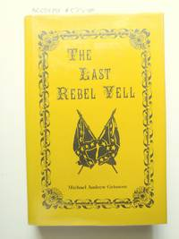 The Last Rebel Yell (*signed by author*)