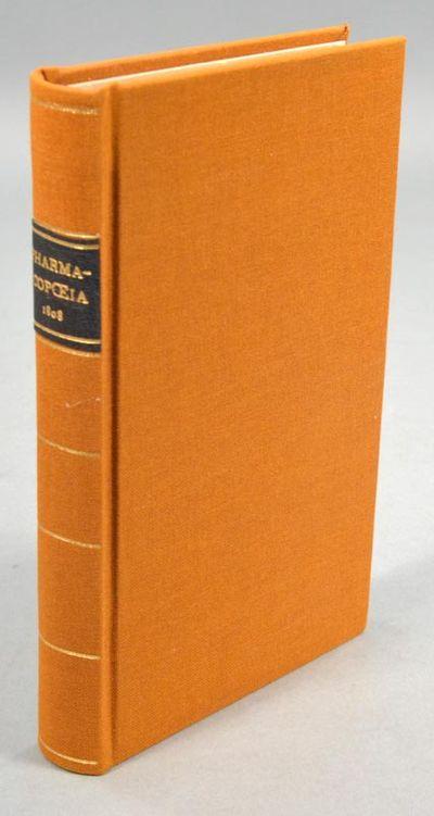 1808. PHARMACOPOEIA OF THE MASSACHUSETTS MEDICAL SOCIETY. Boston: E. & J. Larkin, 1808. First editio...