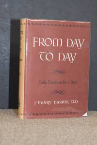 From Day to Day; Daily Devotions for a Year