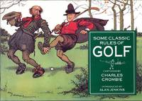 image of Some Classic Rules of Golf - Cartoons by Charles Crombie