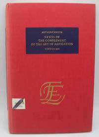 Newes of the Complement of the Art of Navigation (The English Experience Number 204)