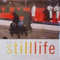 In The Still Life by  Luigi(Intro. )  Charles (Phot. ) and Ballerini - Hardcover - 2004 - from tuckerstomes and Biblio.com