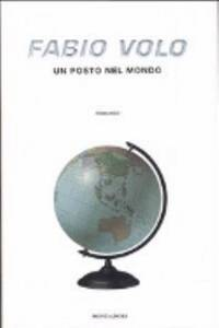 Un Posto Nel Mondo by Volo - Paperback - 2006 - from ThriftBooks and Biblio.com
