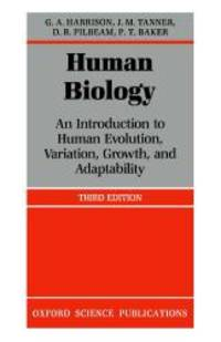 Human Biology: An introduction to human evolution, variation, growth, and adaptability