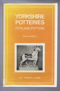 Yorkshire Potteries, Pots and Potters