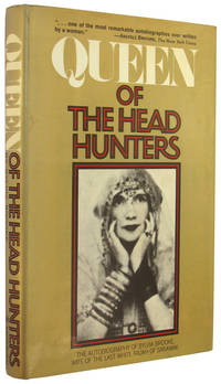 Queen of the Head Hunters: The Autobiography of H. H. the Hon. Sylvia Lady Brooke, Ranee of Sarawak.