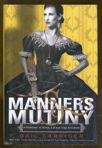 image of Manners_Mutiny: Finishing School-Book the Fourth