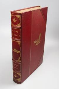 Flying Dutchman; The Life of Anthony Fokker by  Bruce  Anthony H.G. & GOULD  - Special Edition  - 1931  - from Rare Aviation Books Pty Ltd (SKU: 50)