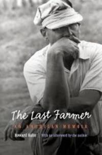 image of The Last Farmer: An American Memoir