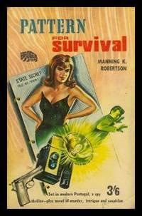 PATTERN FOR SURVIVAL - A Steve Carradine Mystery