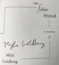 THE FALSE FRIEND (SIGNED)