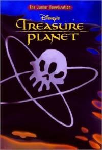 Treasure Planet : Junior Novelization