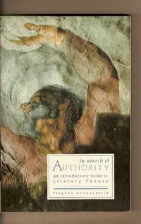 In Search of Authority  A Beginner's Introduction to Literary Theory by  Stephen Bonnycastle - Paperback - 1991 - from Bytown Bookery (SKU: 6710)