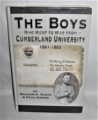 The Boys Who Went to War from Cumberland University 1861-1865