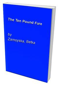 The Ten Pound Fare: Experiences of British People Who Emigrated to Australia in the 1950S