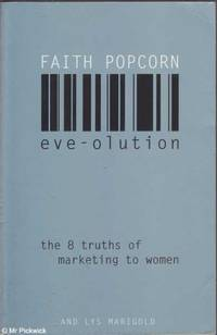 Eve-olution: The eight truths of marketing to women