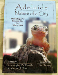 Adelaide Nature of a City The Ecology of a Dynamic City from 1836 to 2036