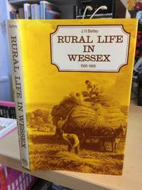 image of Rural Life in Wessex, 1500-1900