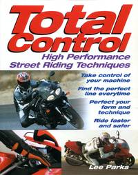 image of Total Control: High Performance Street Riding Techniques