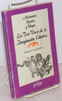 image of Las Voces de la Imaginación Colectiva: Mesianismo, posesión y utopía