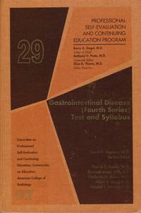 Gastrointestinal Disease (Fourth Series) : Test and Syllabus (Professional  Self-Evaluation and Continuing Education Program)
