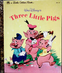 A Little Golden Book WALT DISNEY'S Three Little Pigs by ADAPTED BY MILT BANTA AND AL DEMPSTER - Hardcover - 1953,1948 - from RB BOOKS (SKU: Bookseller: RB Books CAX7)