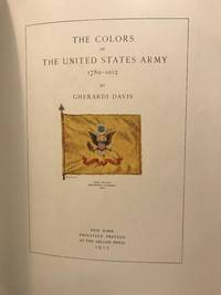 The Colors Of The United States Army 1789-1912