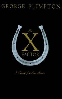 image of The X Factor : A Quest for Excellence
