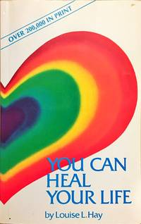 You Can Heal Your Life by  Louise L Hay - Paperback - from Dial a Book (SKU: 63373)