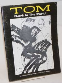 Tom: Lark in the Park