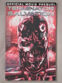 Terminator Salvation: Official Movie Prequel
