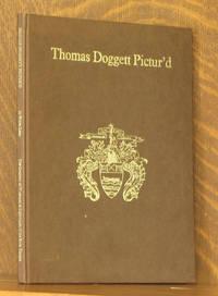 THOMAS DOGGETT PICTUR'D