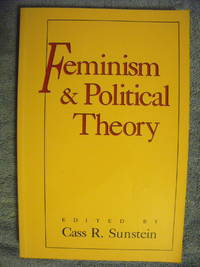 Feminism & Political Theory by  Cass R. (editor) Sunstein - Paperback - 1990 - from Charity Bookstall (SKU: 001653)