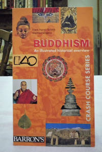 Buddhism: An Illustrated Historical Overview